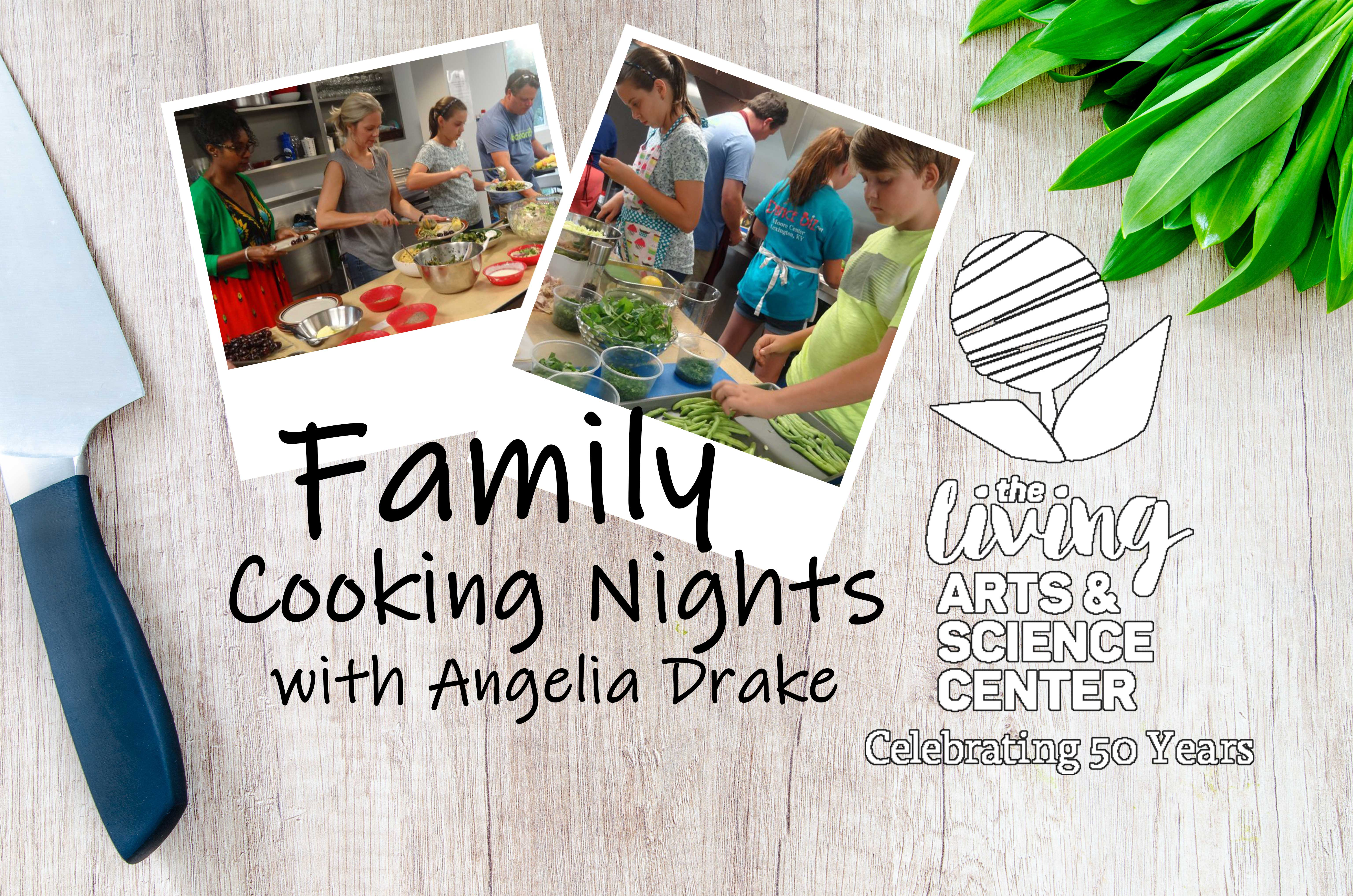 Family Cooking Night With Angelia Drake