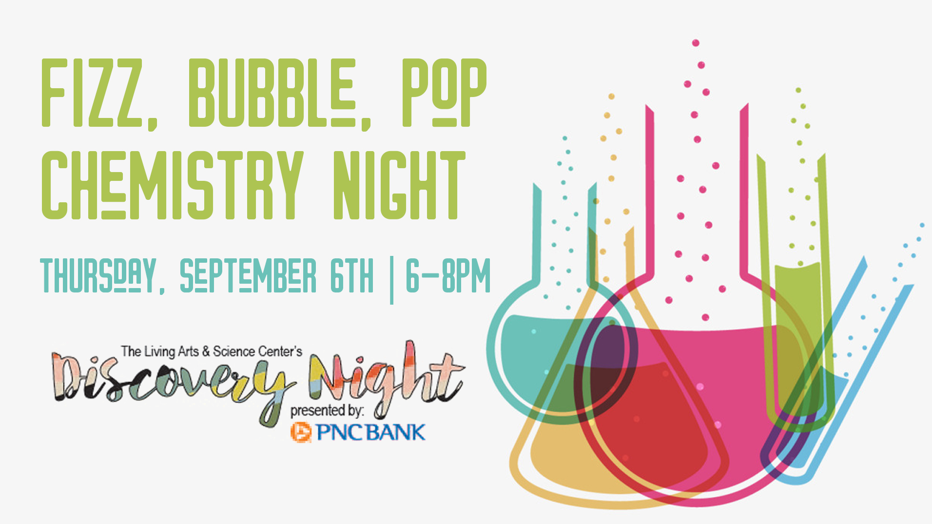 Discovery Night – Fizz, Bubble, Pop Chemistry Night