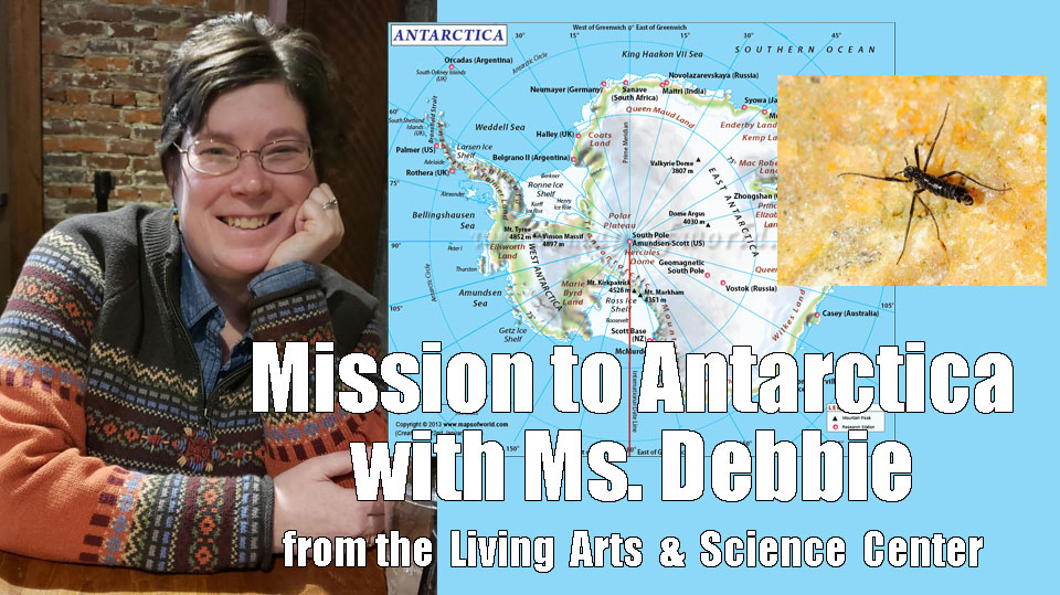 Mission To Antarctica With Ms. Debbie